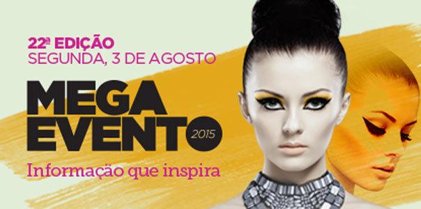 """22º Mega Evento com o tema """"Informação que Inspira"""" - Blog Danny Cosméticos"""