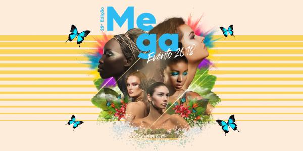 Mega Evento 2018 - Blog Danny Cosméticos
