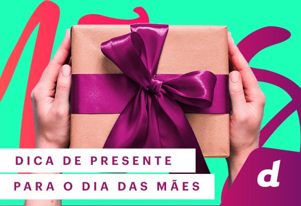 Dia das Mães Danny: o presente que sua mãe merece - Blog Danny Cosméticos