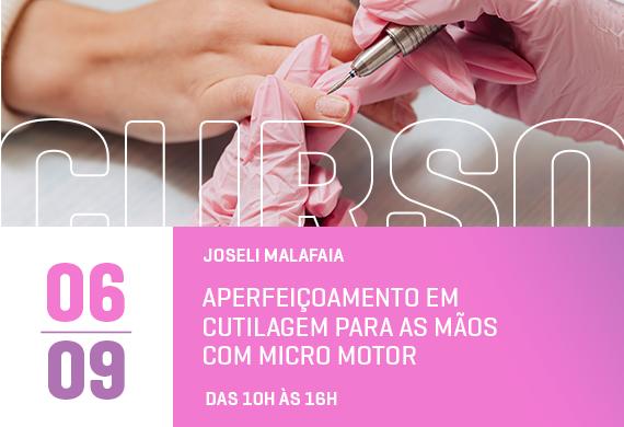 Joseli Malafaia: Aperfeiçoamento em cutilagem para as mãos com micro motor - Curso Danny Cosméticos