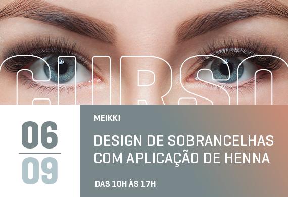 Meikki: Design de sobrancelhas com aplicação de henna - Curso Danny Cosméticos