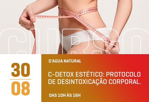 D'agua natural: C-Detox estético: Protocolo de desintoxicação corporal. - Curso Danny Cosméticos